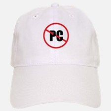 No PC Baseball Baseball Baseball Cap