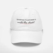 Write the Check Baseball Baseball Cap