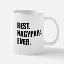 Best Nagypapa Ever Drinkware Mugs