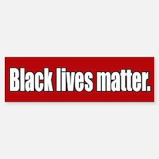 Black Lives Matter Bumper Bumper Bumper Sticker Bumper Bumper Bumper Sticker