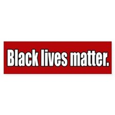 Black Lives Matter Bumper Bumper Sticker Bumper Bumper Sticker