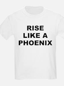 Rise Like A Phoenix T-Shirt