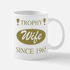 Trophy Wife Since 1965 Mug