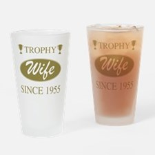 Trophy Wife Since 1955 Drinking Glass