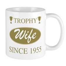 Trophy Wife Since 1955 Mug