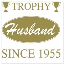 Trophy Husband Since 1955 Framed Print