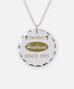 Trophy Husband Since 1955 Necklace