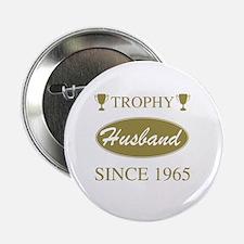 "Trophy Husband Since 1945 2.25"" Button"