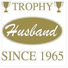 Trophy Husband Since 1945 Poster