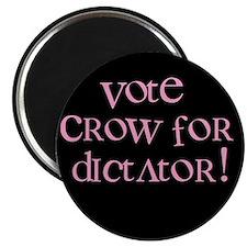 Crow 4 Dictator Magnet