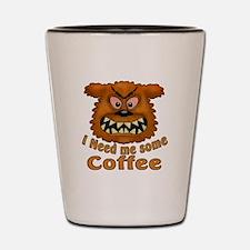 Need Coffee Shot Glass