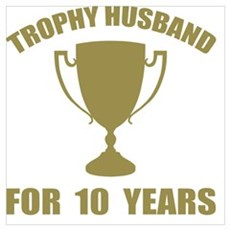 Trophy Husband For 10 Years Poster