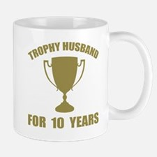 Trophy Husband For 10 Years Mug