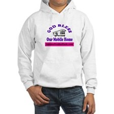 God Bless Mobile Home Hoodie