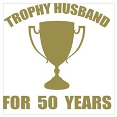 Trophy Husband For 50 Years Framed Print