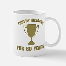 Trophy Husband For 60 Years Mug