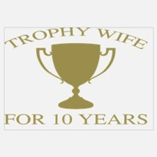 Trophy Wife For 10 Years