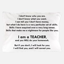 I will find you Do Your Homework Pillow Case