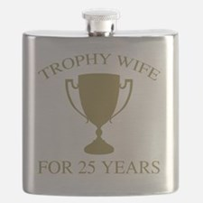 Trophy Wife For 25 Years Flask
