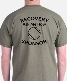 Recovery: Ask Me How. Sponsor. T-Shirt