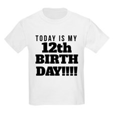 Today Is My 12th Birthday T-Shirt