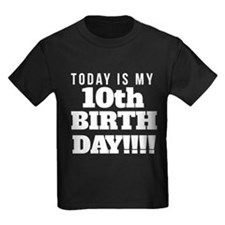 Today Is My 10th Birthday T-Shirt