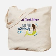 Just Keep Swimming Mermaid Tote Bag