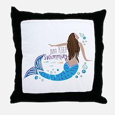 Just Keep Swimming Mermaid Throw Pillow