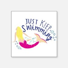 Just Keep Swimming Mermaid Sticker
