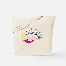 Just Keep Swimming Mermaid Tote Bag