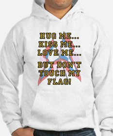 Don't Touch My Flag Hoodie