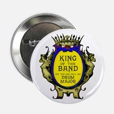 """Drum Major: King Of The Ban 2.25"""" Button (10"""