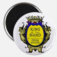 "Drum Major: King Of The Ban 2.25"" Magnet Magn"