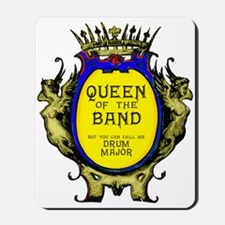 Drum Major: Queen of the Band Mousepad