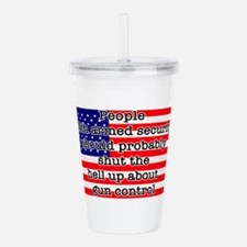 Armed security Acrylic Double-wall Tumbler