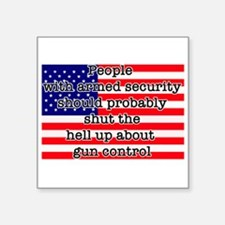 """Armed security Square Sticker 3"""" x 3"""""""