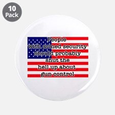 "Armed security 3.5"" Button (10 pack)"