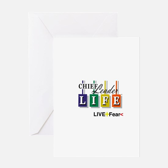 Chief Leader Life Live Positive T shirt Greeting C