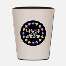 I Learned to Dance at the Arcade Shot Glass