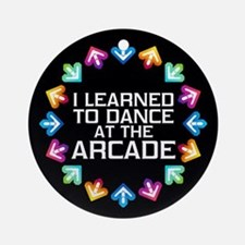 I Learned to Dance at the Arcade Round Ornament