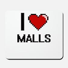 I Love Malls Mousepad