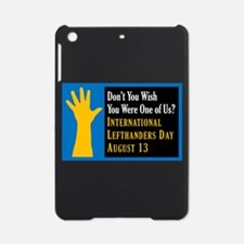 Lefthanders Day iPad Mini Case