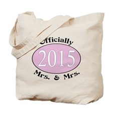 Officially Mrs. & Mrs. 2015 Pink Tote Bag