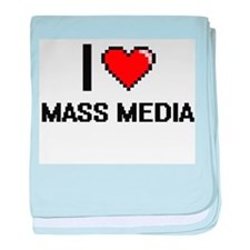 I Love Mass Media baby blanket