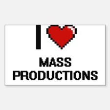 I Love Mass Productions Decal