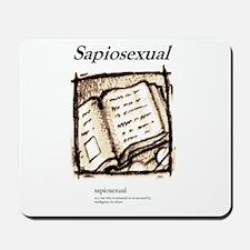 Sapiosexual Mousepad