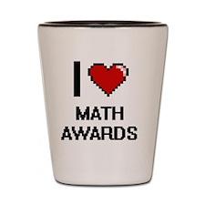 I Love Math Awards Shot Glass