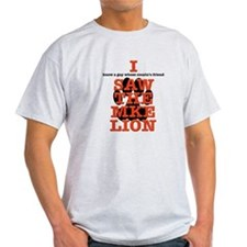 I (sorta) saw the Milwaukee Lion! T-Shirt