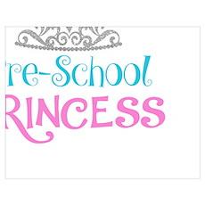 Pre-School Princess Poster