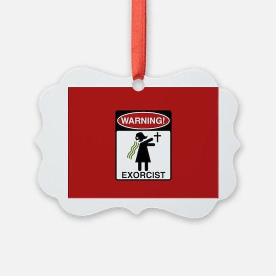 Exorcist Warning Sign Ornament